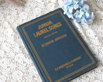 Antique 1917 Junior Laurel Songs by M Teresa Armitage Sheet Music Book