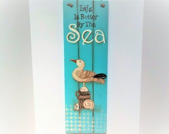 Hand Painted Nautical Plaque      Beach Decor Reclaimed Wood      Life is Better By the Sea     Seagull Wall Decor Multi Media Decor
