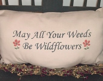 UNSTUFFED Primitive Pillow May All Your Weeds Be Wildflower Orange Terra Cotta Flower Cover Country Home Decor Decorative Throw  wvluckygirl