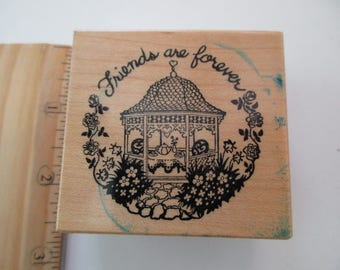 PSX F-643 rubber stamp mounted on wood - new, unused, friends are forever, gazebo