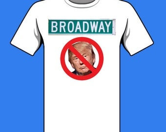 BAN DONALD TRUMP from Broadway shirt Hamilton the Musical tweet New York City Theatre Protest tshirt tickets Mike Pence Brandon Victor Dixon