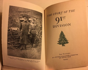 WWI, The Story of the 91st Division, Excellent Condition, Fought in France and Belgium, Fold Out Maps, Survivors Copy, Genealogy Research