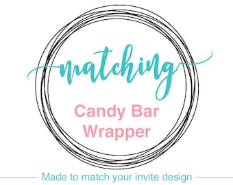 PRINTABLE Chocolate Bar Wrappers made to match the invitation design of your choice