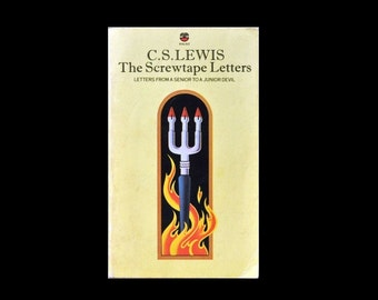 1978 Paperback. The Screwtape Letters by C.S.Lewis. 1970s. Book. Books. Yellow. Letters from a Senior to a Junior Devil.