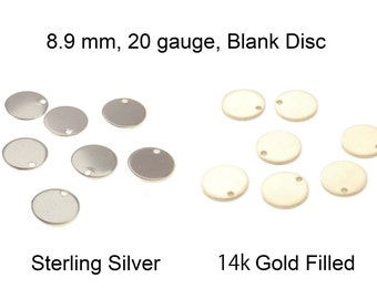 10-20pc, 8.9mm 20 gauge, sterling silver blank disc, gold filled blank disc, sterling silver disc, gold filled disc, stamping disc, 20g, 9mm