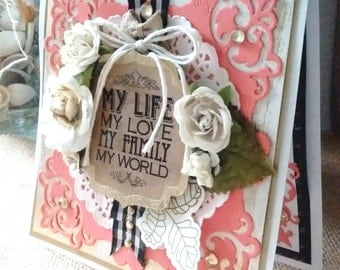 My Life My Love My Family My World - Wedding / Anniversary Card - ART CARD - Elegant