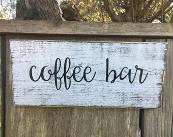 Coffee bar sign, Fixer Upper Inspired Signs,12x5.5,Rustic Wood Signs, Farmhouse Signs, Wall Décor