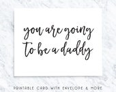 80% OFF baby announcement card, printable baby card, printable daddy card, you are going to be, be a daddy card, instant download