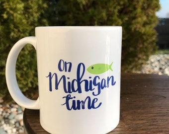On Michigan Time 11 oz Coffee Mug