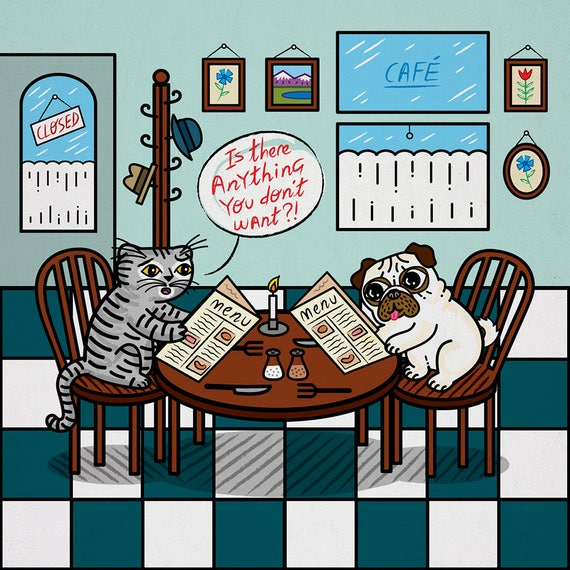 Is There Anything You Don't Want - Pug and Cat - A3 signed children's art poster print by Oliver Lake