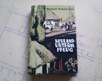 Neuland Unterm Pflug - by Michail Scholochow - 1960s - German Language Edition - Zweites Buch / Second Book