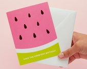 Birthday Card | Watermelon Greeting Card | Have the Sweetest Birthday