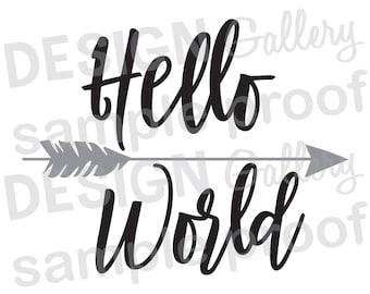 Hello World Arrow - DIY Instant Download - JPG image & SVG cut files - Printable Digital Iron On