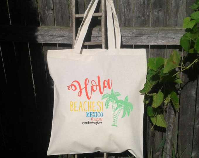Hola Beaches, Bachelorette Party, Canvas Tote Bag, Beach Tote, Personalized for FREE, Hawaiian Palm Tree