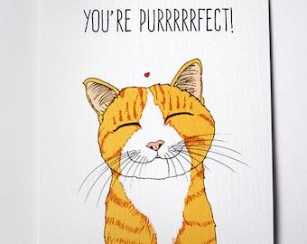 You're Purrrrrfect- Cat Card