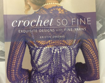 CROCHET PATTERN BOOKS Crochet So Fine by Kristin Omdahl and Guide to Crochet by Nancy Queen and Mary Ellen O'Connell