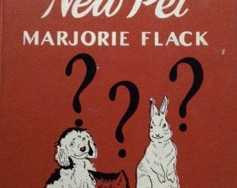 Vintage Children's Book The New Pet by Marjorie Flack, 1943 Cute Baby Illustrations