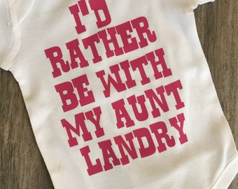 I'd rather be with my aunt shirt or onesie
