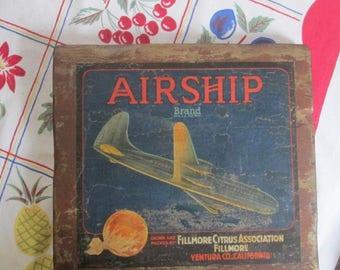 1940s Airship Crate Label Plaque / Vintage Sunkist Label / Vintage Aviation Sign