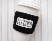 Coffee Cozy - Blessed - Valentine's Day Gift - Galentines Day Gift - Valentine - Galentine - Crochet Coffee Cozy - Galentine's Day - Coffee