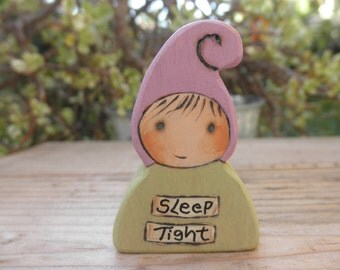 LIL MESSAGE GNOME-Sleep Tight-Wood Toy-Décor-Waldorf Inspired