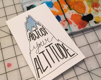 Adjust Your Altitude / Postcard / 4 x 6 / Hand lettering