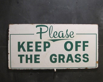 Vintage Please Keep Off The Grass Sign