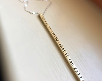 Gold Brass Skinny Bar Necklace What If I Fall Oh But Darling What If You Fly 4 sided Raw Brass Sterling Silver Jewelry