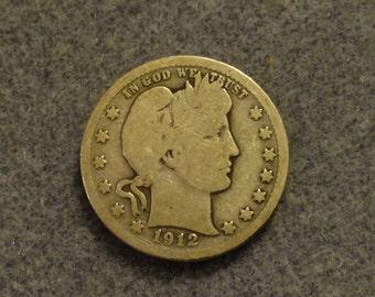 Circulated 1912 Barber or Liberty Head SILVER Quarter. 90% SILVER