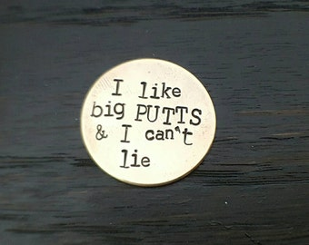 I like Big Putts and I Cannot Lie-  Hand Stamped Golf Ball Marker, Gifts for him, Golfer gifts, Holiday gifts by Miss Ashley Jewelry