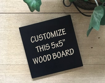 """5x5"""" Customizable Sign - Your Favorite Quote On A Sign - You Choose The Saying - Wood Mounted Canvas - Gallery Wall Sign - Desk Decor"""