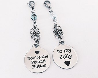 Best Friend Gift - Zipper Pull Set - BFF Gift - Youre My Peanut Butter - To My Jelly - Young Girl Gift - Sister Gift - Purse Charm