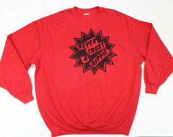 Punk Sweater- Red Sweater -slogan Never Trust A HIPPIE-  Seditionaries Westwood Sweatshirt - SEx Pistols -Black Hippie Star  Hippy- XL XXXL