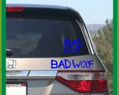 BAD WOLF vinyl decal - Doctor Who - Car, laptop, notebook, window, bumper