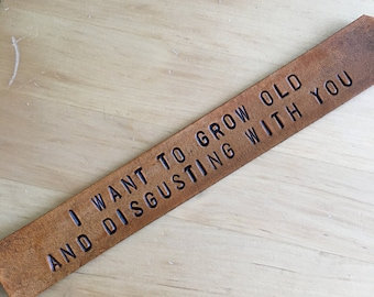 Leather Bookmark I Want To Grow Old Bookmark Third Anniversary Gift 3rd Anniversary Gift Love Bookmark Funny Bookmark