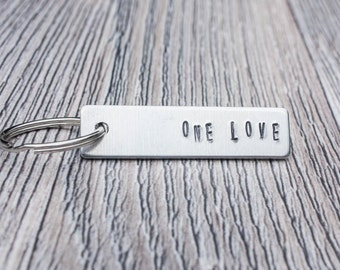 One Love Hand Stamped Keychain,  Aluminum Keychain, Personalized Gift For Her or Him, Inspirational Gift, Accessory Gift, Love Keychain