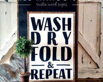Wash Dry Fold & Repeat - Laundry - Wood Sign - Home Decor - Framed Wall Art - 17x25