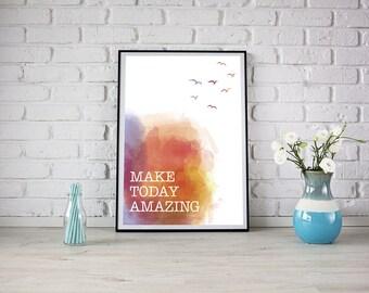 Affiche numérique - Make today amazing