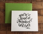 Fuckin Best Ever, Cuss Card - A2 greeting card, blank card, funny card, thank you card