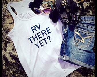 RV There Yet tank top
