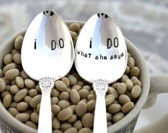 Stamped Teaspoon Set - I DO & I Do what she says - Cute Idea for Engagement or Wedding Gift - SILVER RENAISSANCE 1971 - Ready To Ship