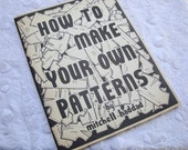 HOW TO  Make Your Own PATTERNS-1975 Guide Book to Patternmaking and Apparel Design Text Book
