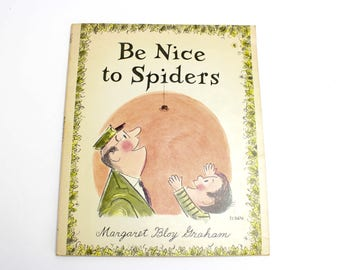 Vintage Be Nice to Spiders Book, Children's Book, Softcover Book, Paperback Book, Scholastic Story Book, Margaret Bloy Graham, Epsteam