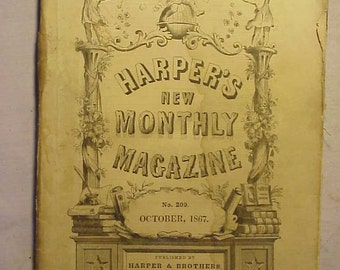 October 1867 Harper's New Monthly Magazine has over 100 pages of ads and articles