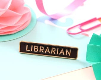 Librarian Enamel Pin. Pin Game. Bookish Pin. Literary Pin. Literary Gifts. Black and Gold Pin. Lapel Pin. Books. Literary Gifts. Book Pins