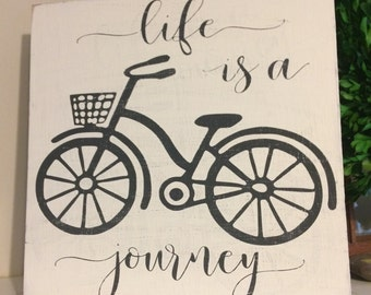 Life Is a Journey Hand Painted Sign
