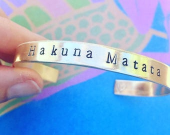 Hakuna Matata Bracelet - Hand Stamped Cuff Bracelet - Positive Vibes - No Worries - Happy Mind Happy Life - Graduation Gift - Mothers Day