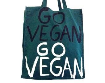 READY to SHIP Vegan Go Vegan Green TOTE Shoulder Shopper Eco Bag / Eve Damon