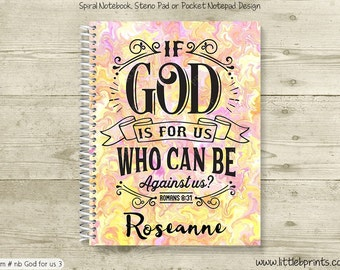 If God is For Us Romans 8:31 Pink Yellow Swirls Personalized Spiral Notebook Journal Prayer Journal Diary