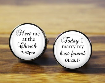 Today I marry my best friend -  Personalized wedding cufflinks - A gift for the Groom on your wedding day (stainless steel cuffl